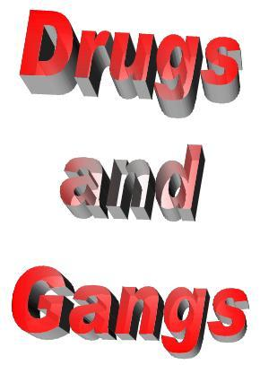 DrugsAndGangs
